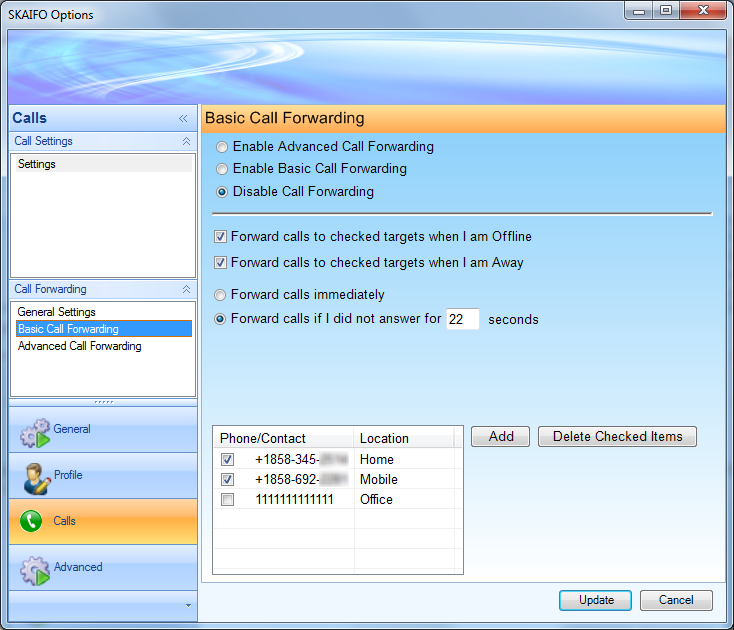 Forward incoming calls to specified numbers when away or offline